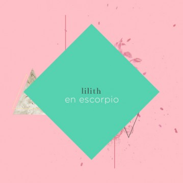 Lilith en Escorpio