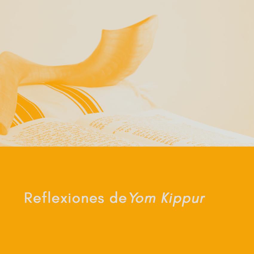 Reflexiones de Yom Kippur