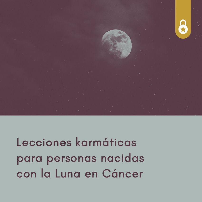 Lecciones karmáticas para las personas nacidas con Luna en Cáncer