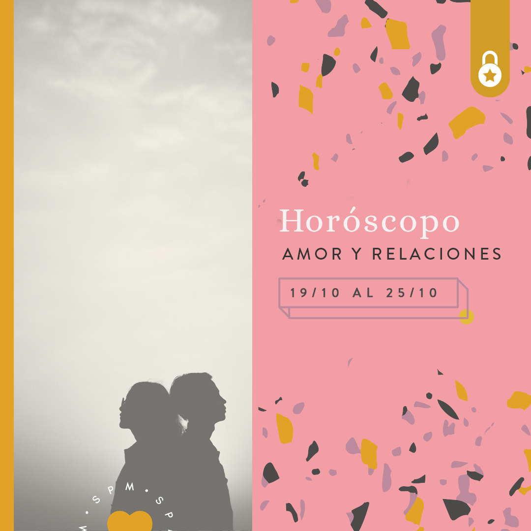 Horóscopo del amor y relaciones del 19 al 25 de octubre de 2020