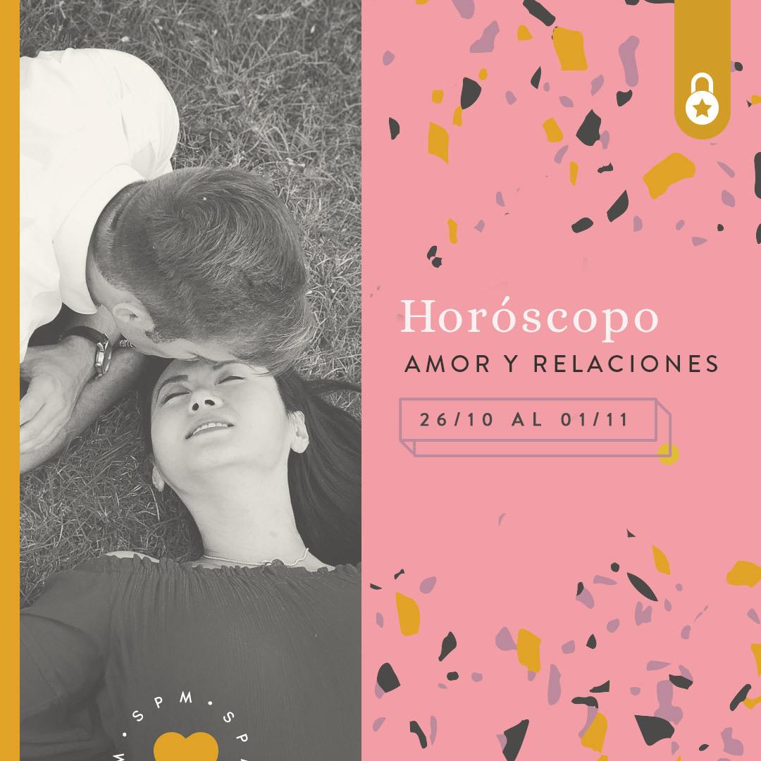 Horóscopo del amor y relaciones del 26 de octubre al 01 de noviembre de 2020