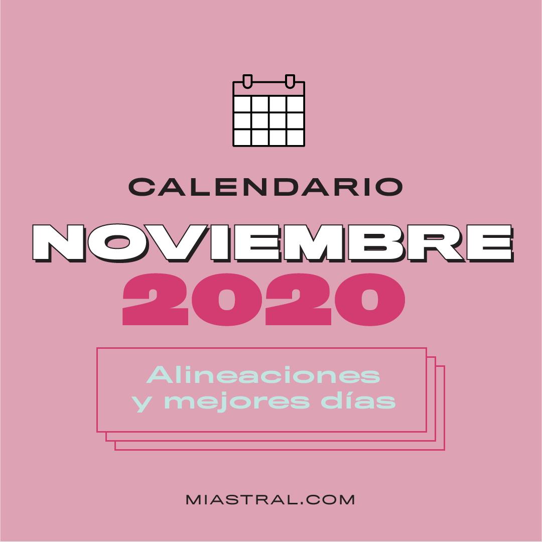 mejores días del mes de noviembre 2020