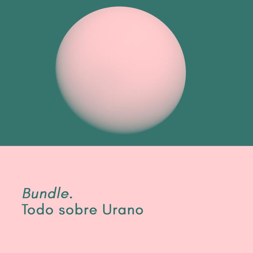 Bundle. Todo sobre Urano