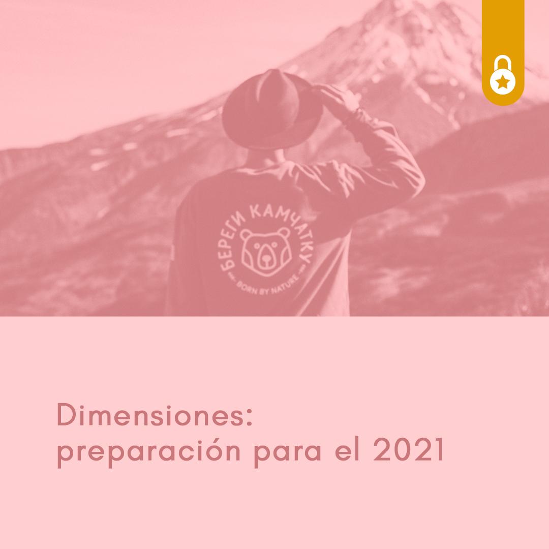 Dimensiones. Preparación para el 2021