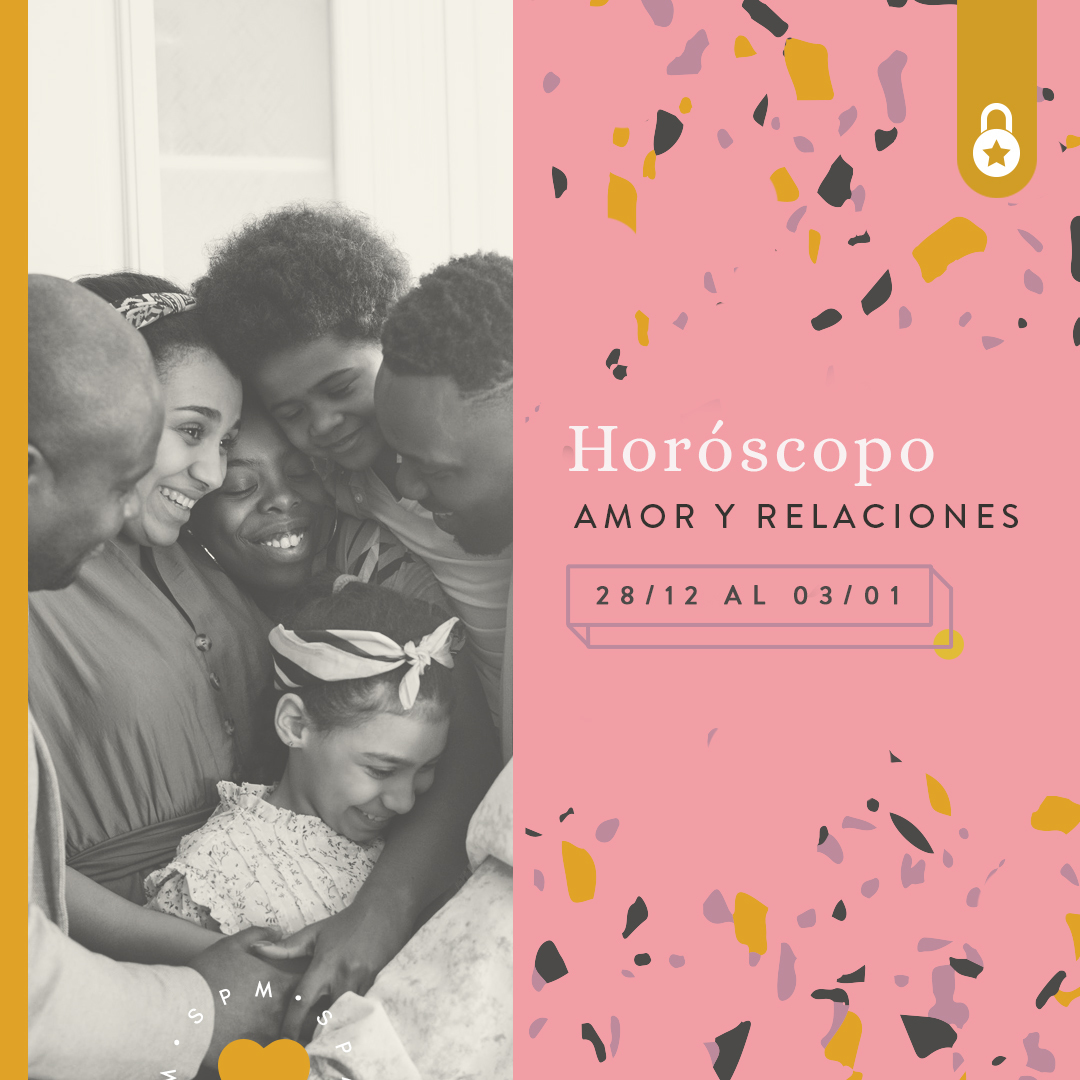 Horóscopo del amor y relaciones del 28 de diciembre 2020 al 03 de enero 2021