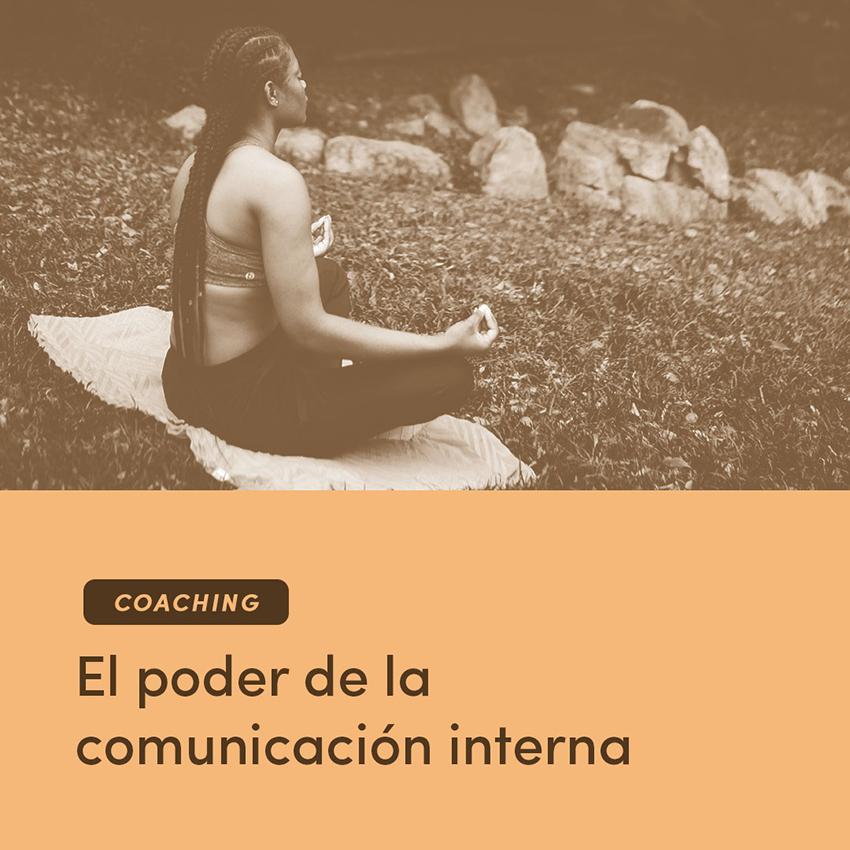 Coaching: El poder de la comunicación interna
