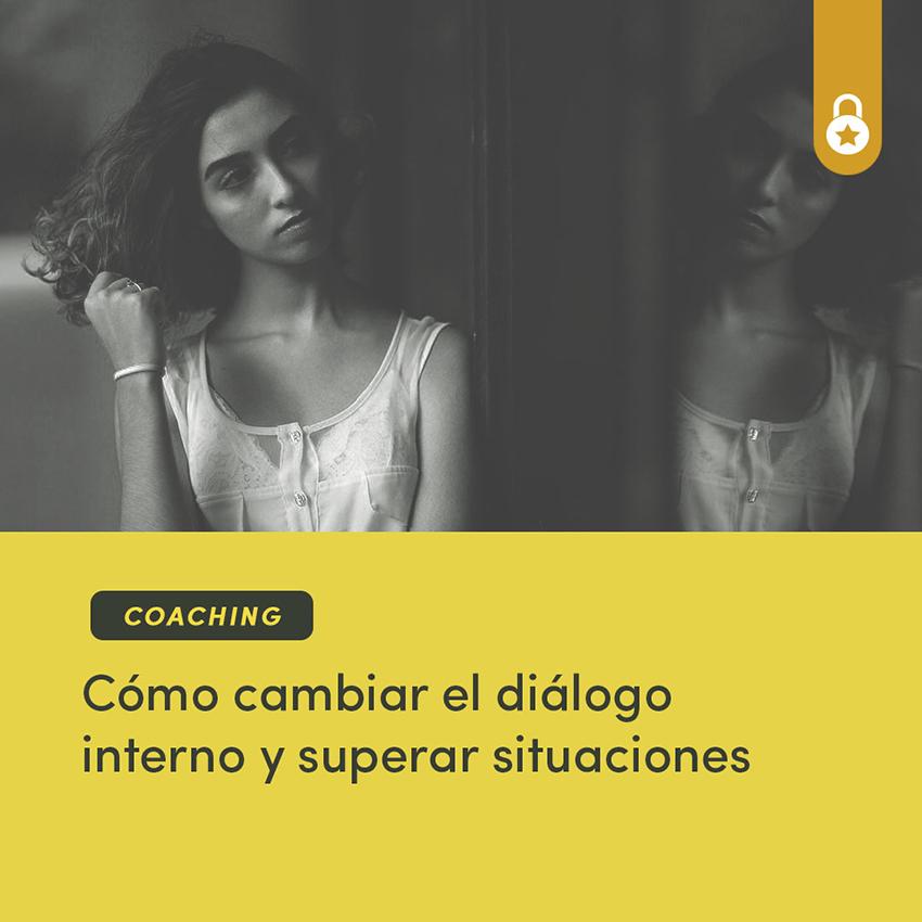 Cómo cambiar el diálogo interno y superar situaciones