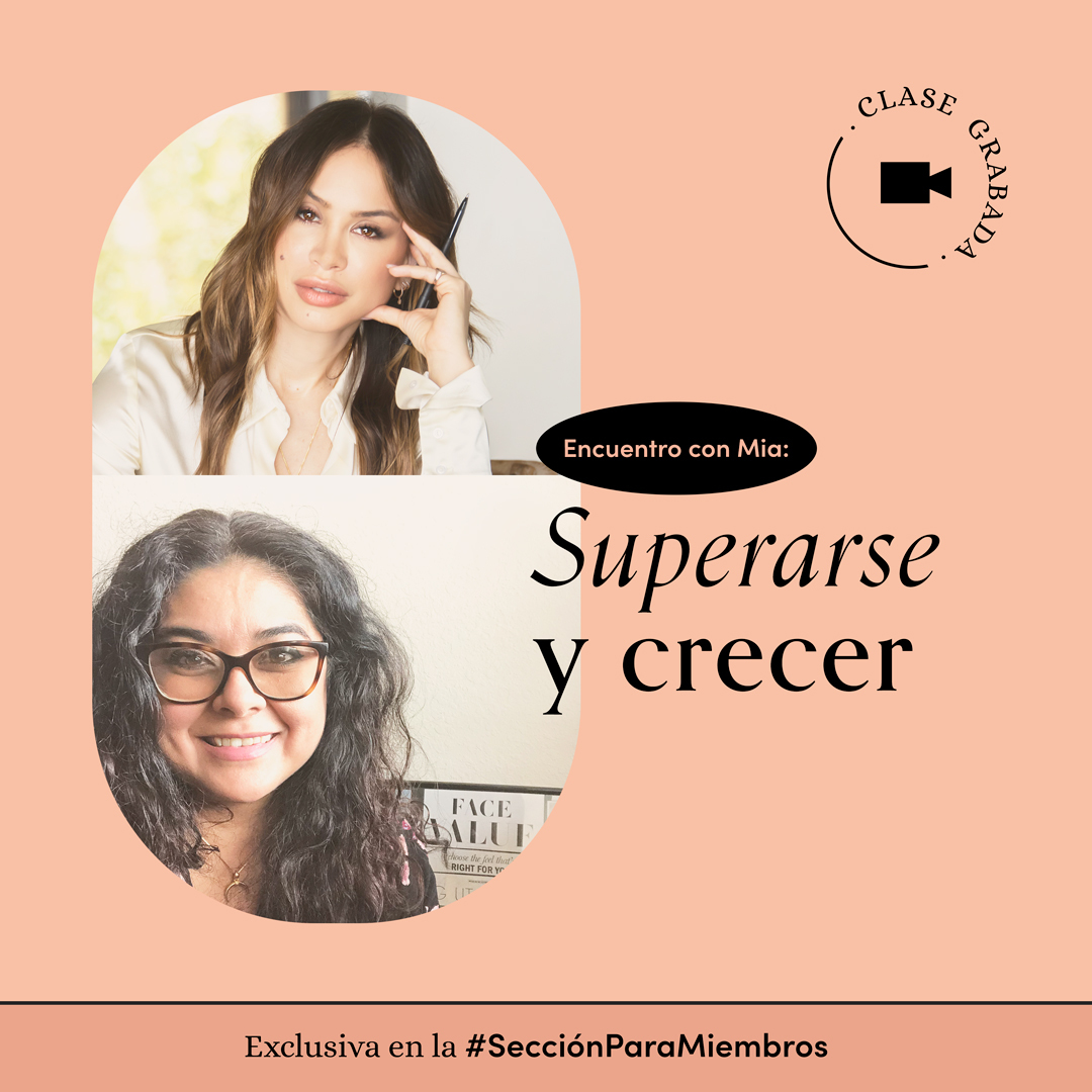 Encuentro grabado: Superarse y crecer con Mia Pineda y Érika Tamaura