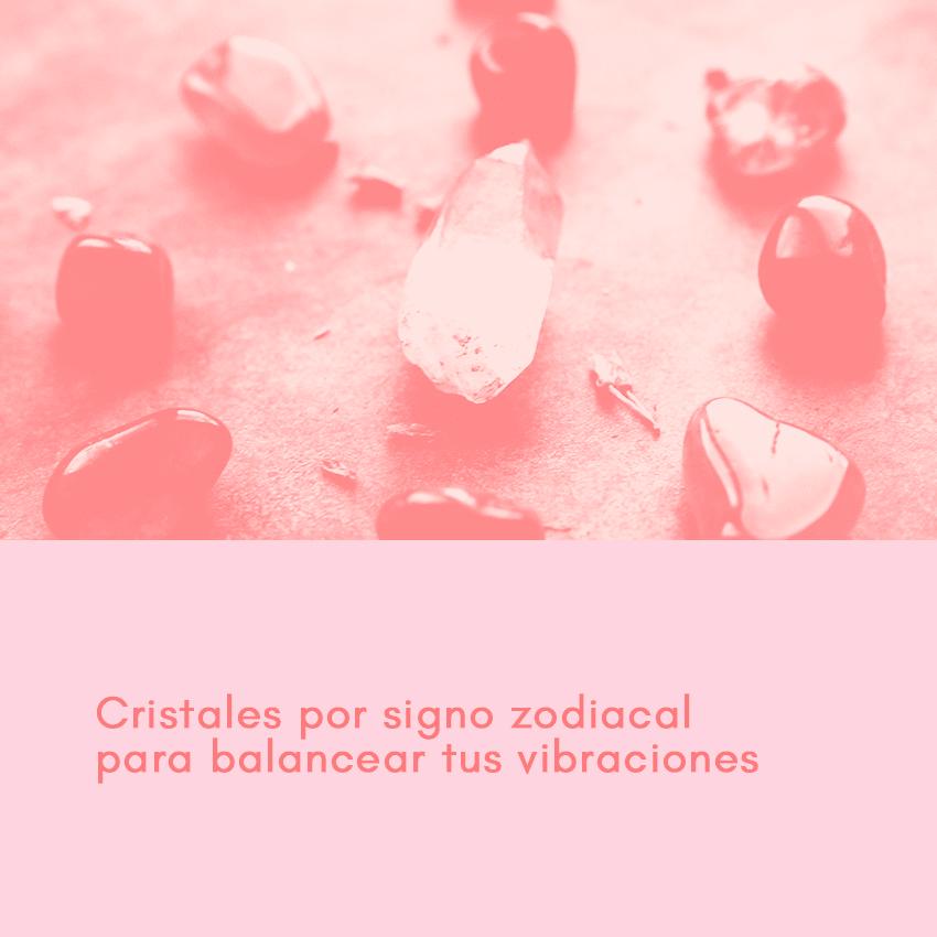 Cristales por signo zodiacal