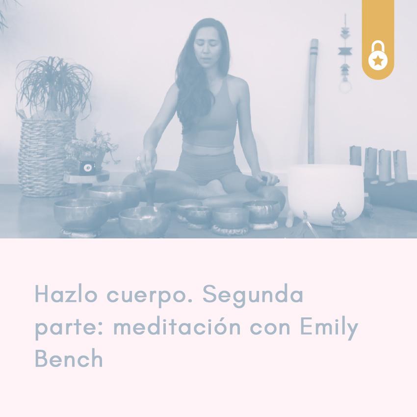 Meditación con Emily Bench