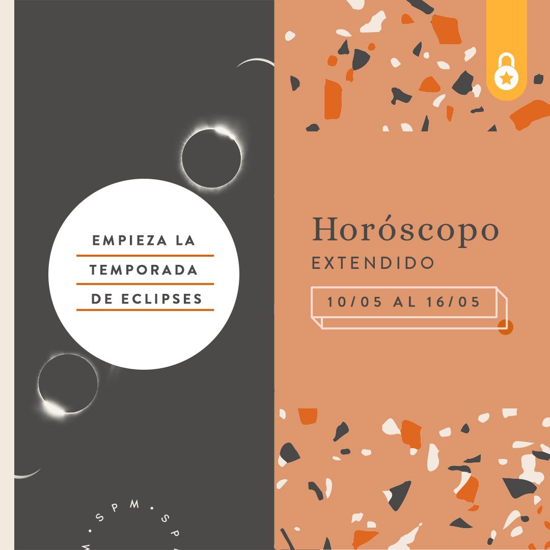 Horóscopo extendido del 10 al 16 de mayo 2021