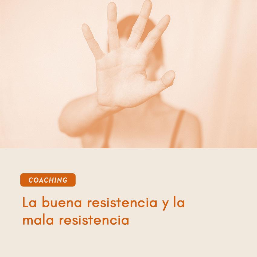 La buena resistencia y la mala resistencia