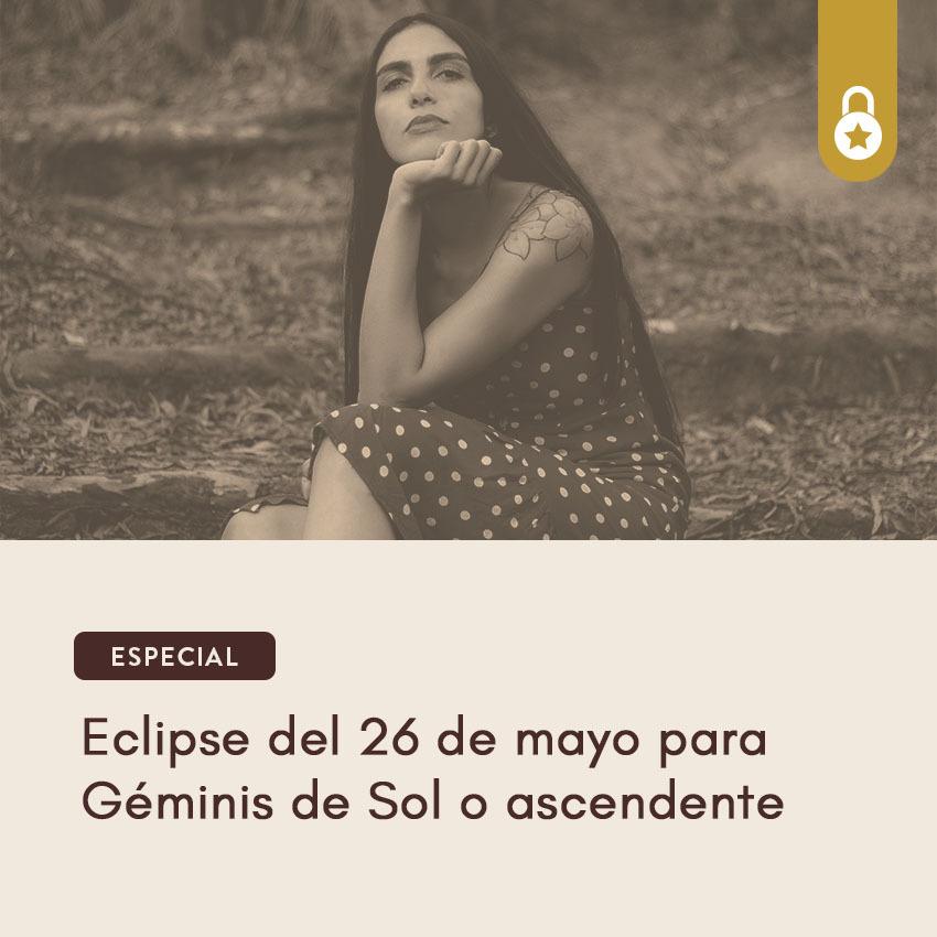 Eclipse del 26 de mayo para Géminis