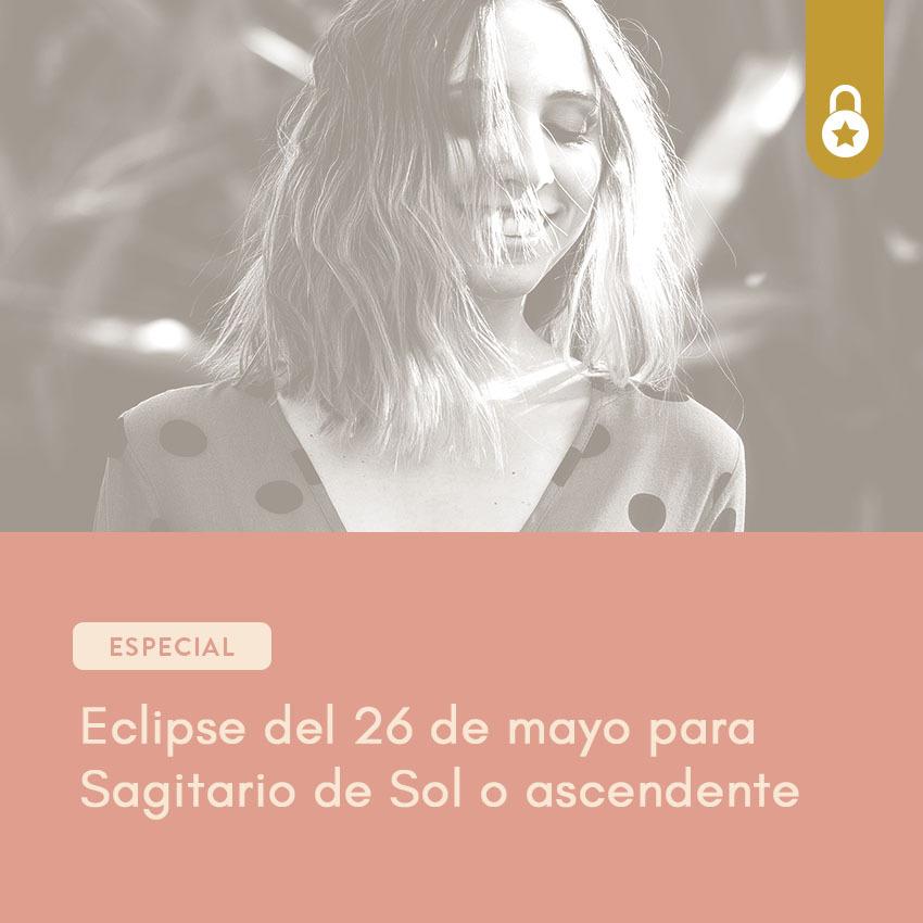 Eclipse del 26 de mayo para Sagitario
