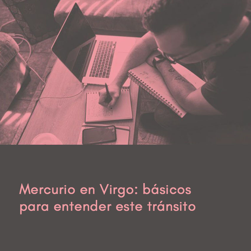 Mercurio en Virgo: básicos para entender este transito